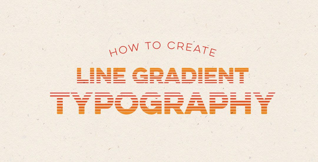 how to create line gradient typography preview
