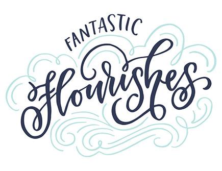 Fantastic Flourishes