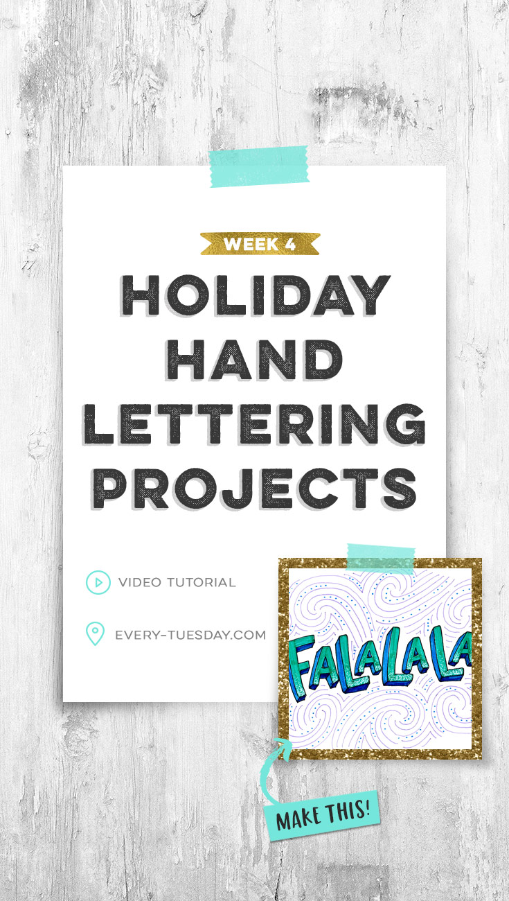 holiday hand lettering projects week 4