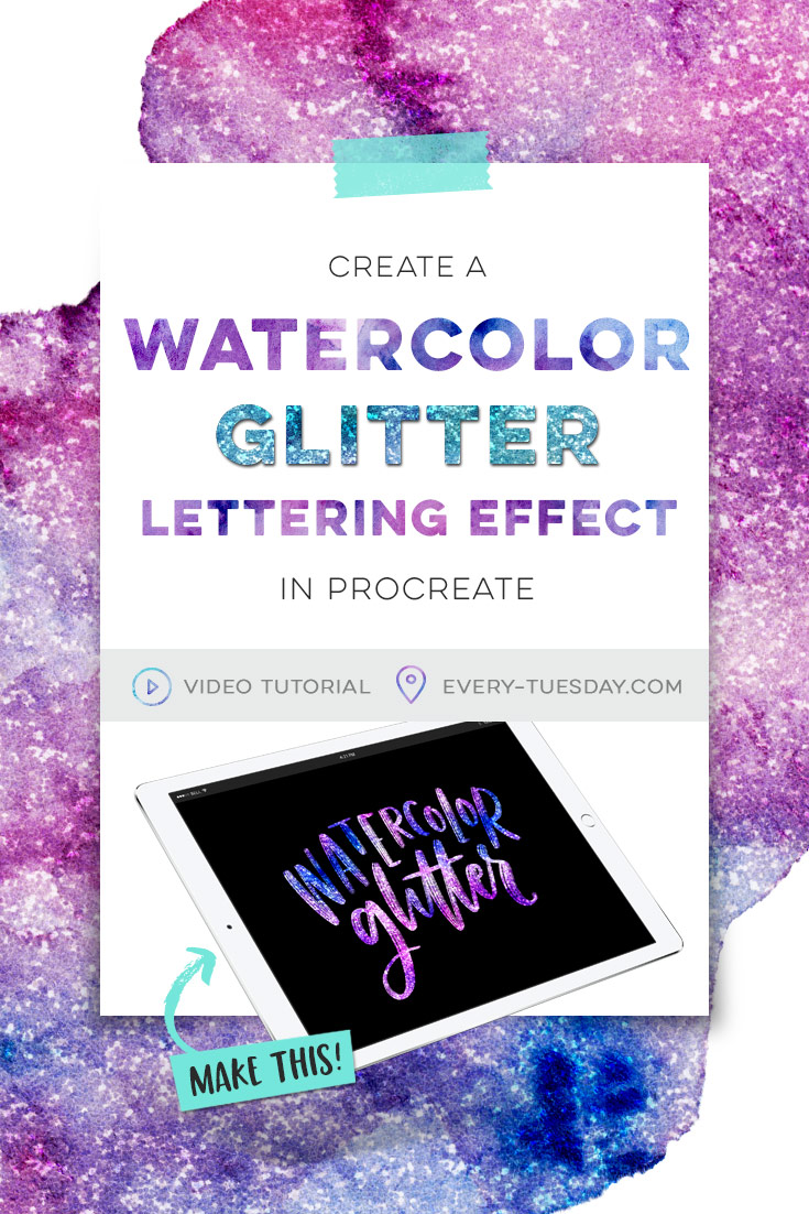 watercolor glitter lettering effect in procreate