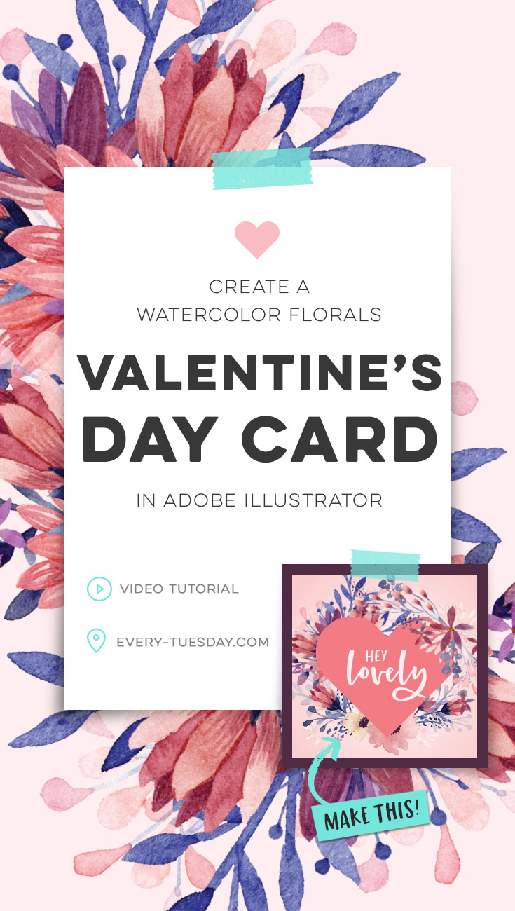 create a watercolor florals valentine's day card in adobe illustrator