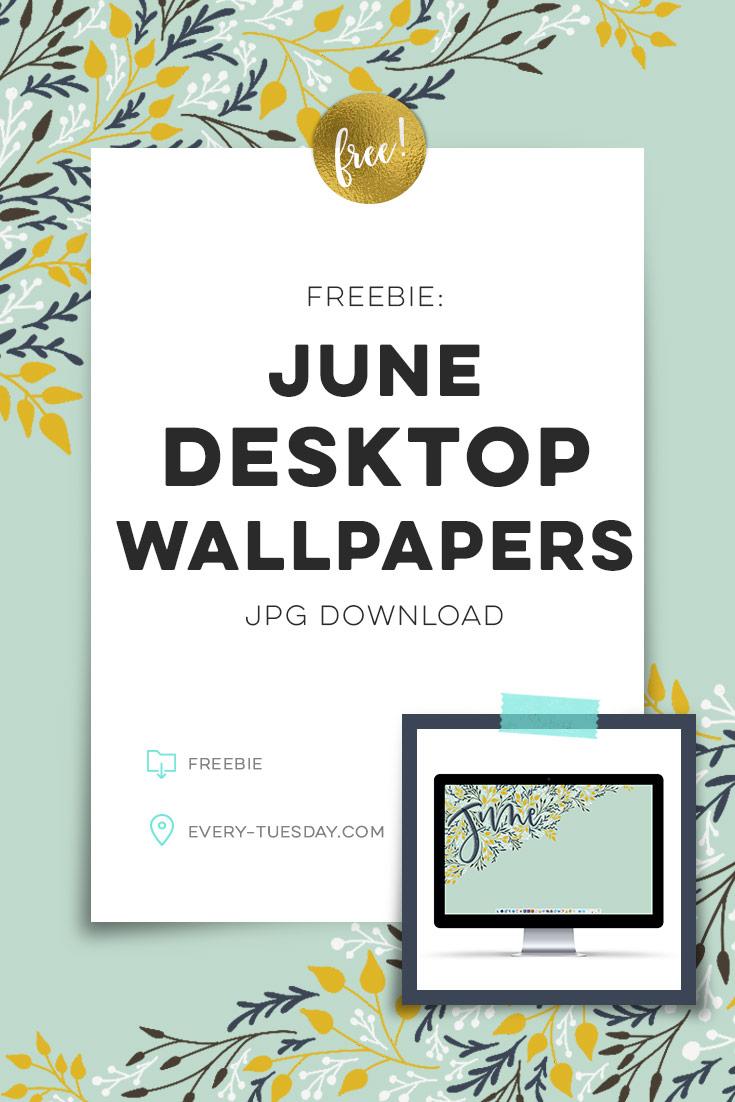 freebie: June 2018 desktop wallpapers
