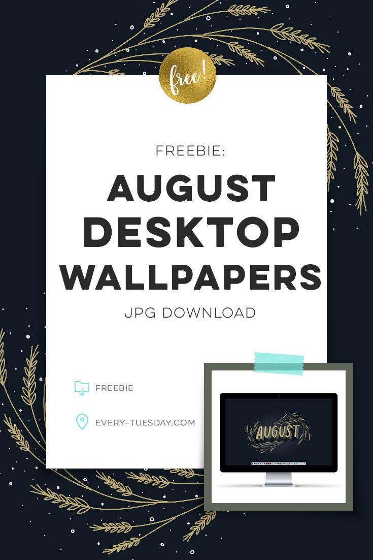 freebie: August 2018 desktop wallpapers