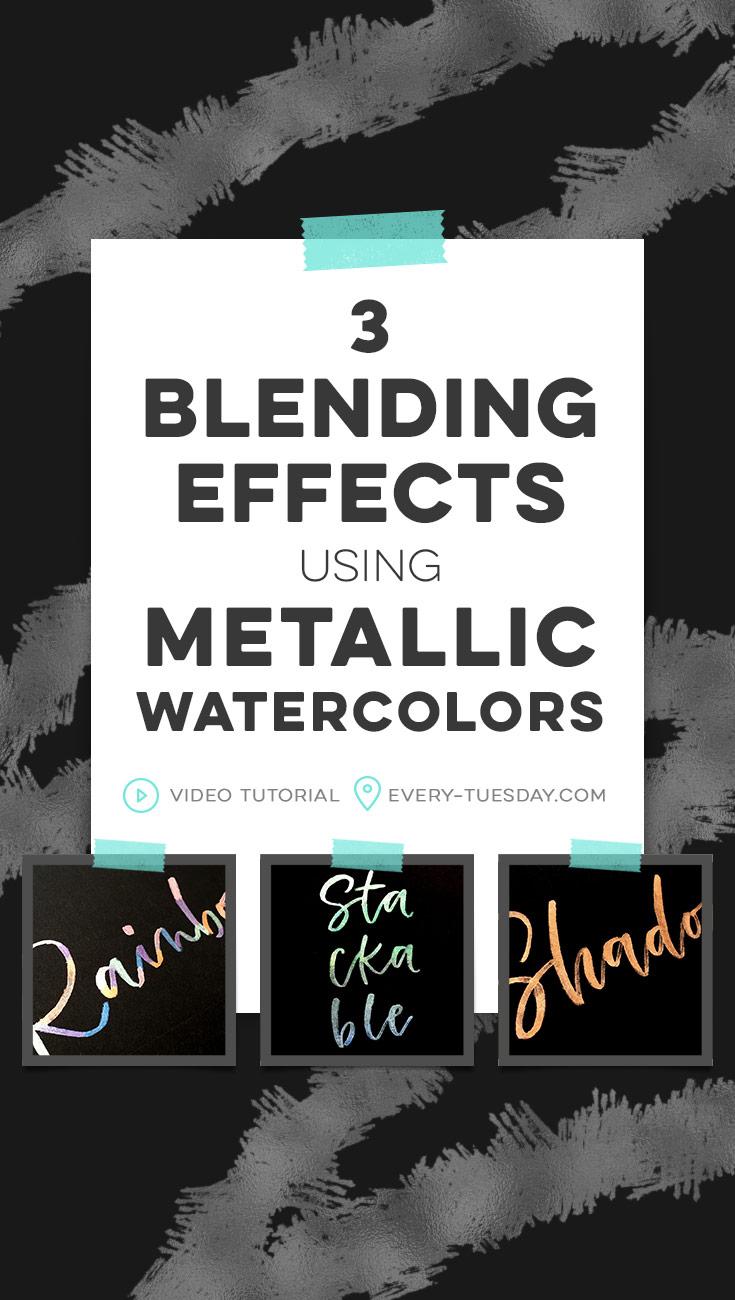 3 blending effects using metallic watercolors