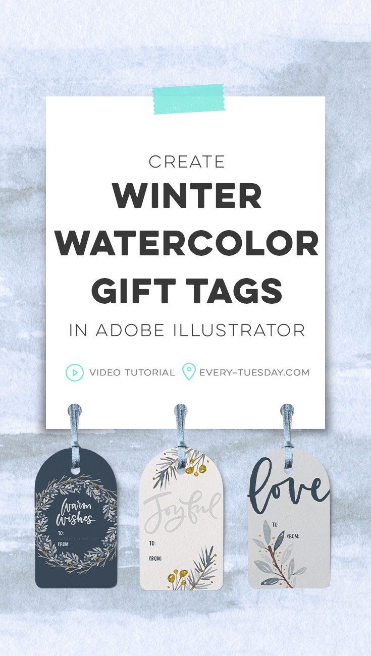 create winter watercolor gift tags in adobe illustrator