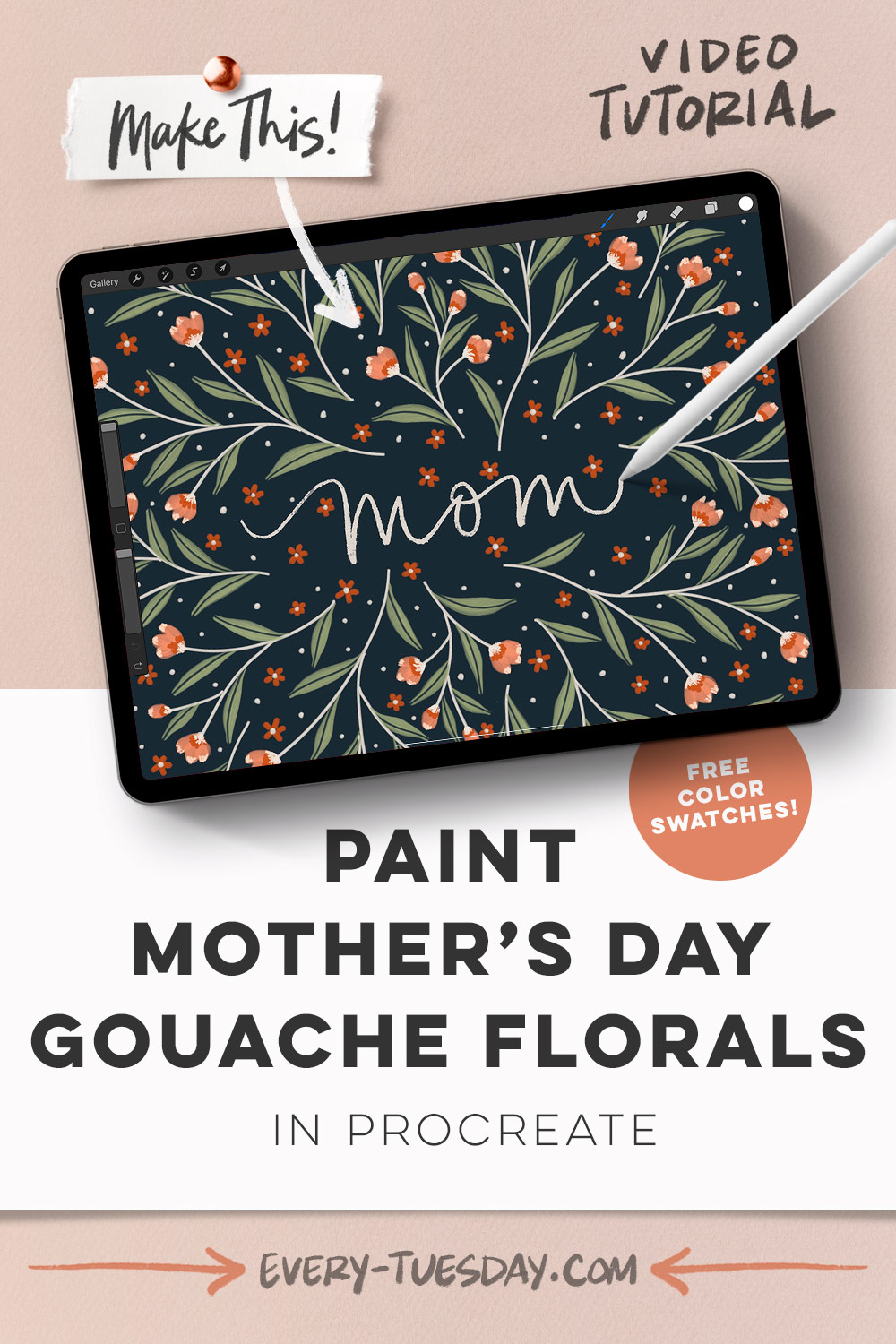 Paint Mother's Day Gouache Florals in Procreate